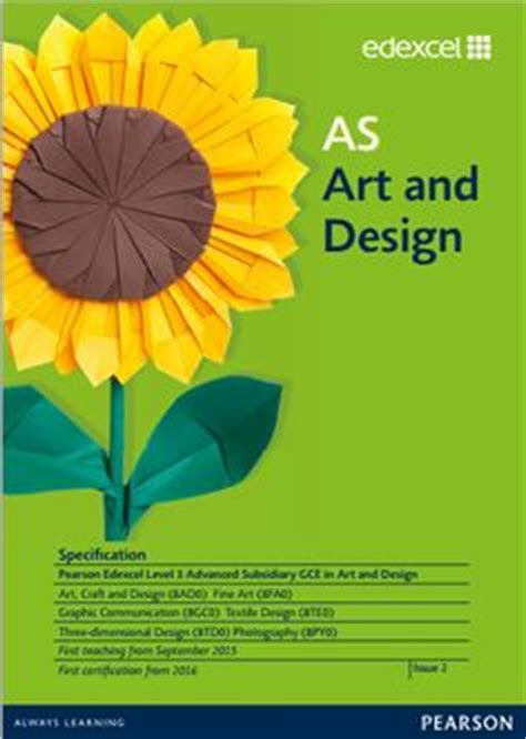art design qualifications edexcel art design igcse 4fa0 4gd0 4py0 4te0