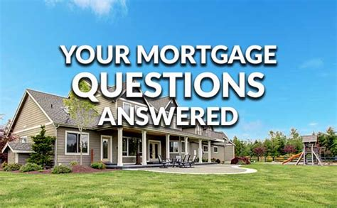 5 common mortgage questions answered