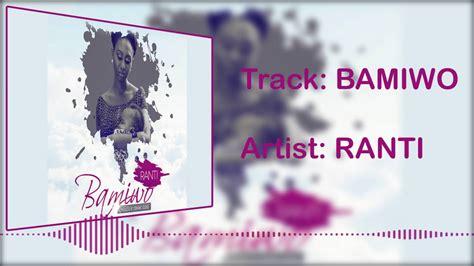 Ranti Set ranti bamiwo official audio
