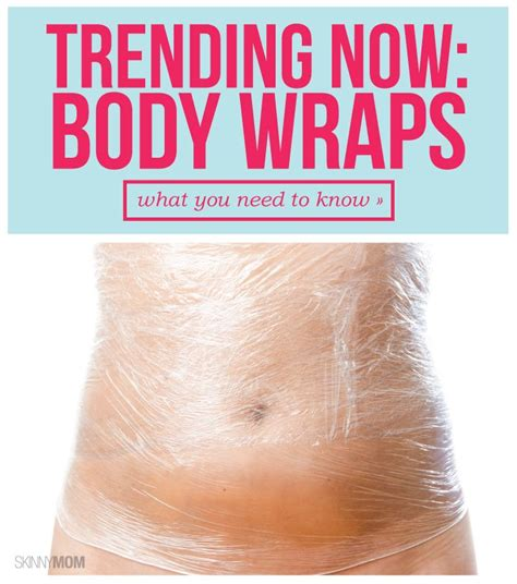 Detox Wraps To Lose Inches by What S The Wrap On Wraps Wraps Bodies And Workout
