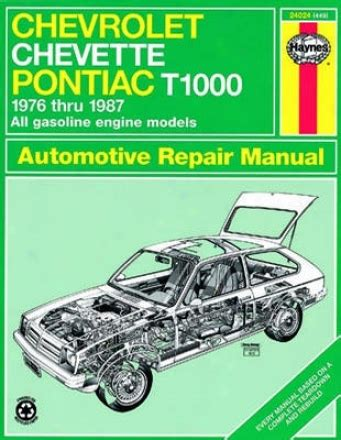 what is the best auto repair manual 1987 mercedes benz s class spare parts catalogs chevrolet chevette and pontiac t1000 haynes repair manual 1976 1987 the your auto world com