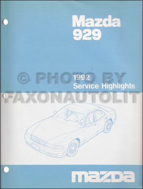 online repair manual for a 1992 mazda 929 mazda 929 1983 1984 1985 1986 2 0i workshop manual 1992 mazda 929 service highlights original service training manual