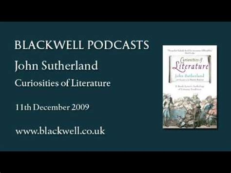 themes in literature part 1 youtube john sutherland curiosities of literature part 1 of 2