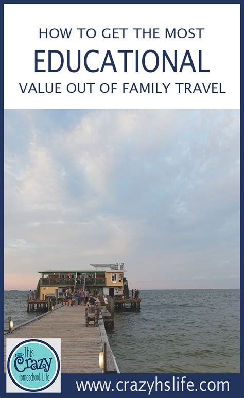 how to get the most educational value out of family travel