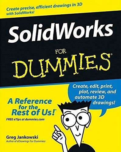 Autocad 2006 For Dummies solidworks for dummies association for contextual