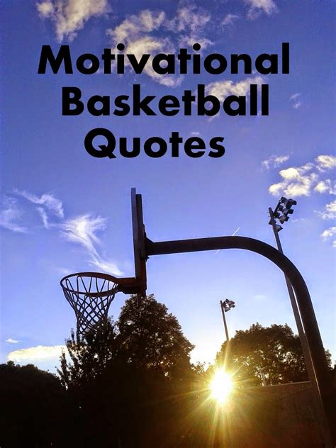 Inspirational Quotes In Inspirational Basketball Quotes And Sayings Quotesgram