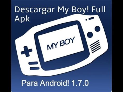 my boy full version apk descargar my boy full para android ultima versi 243 n youtube