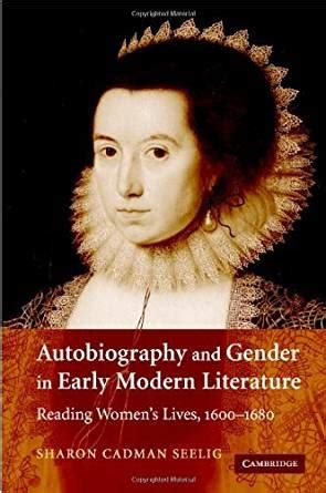 revealing lives autobiography biography and gender autobiography and gender in early modern literature