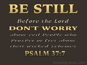 psalm 37 7 presence lord brown