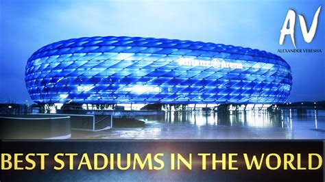 beautify worldwide the most beautiful stadiums in the world youtube