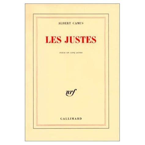 libro les justes pice en albert camus prix nobel de litterature l etranger la peste