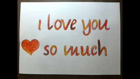 imagenes i love you so much como dibujar pintar galaxia en una frase con lapices
