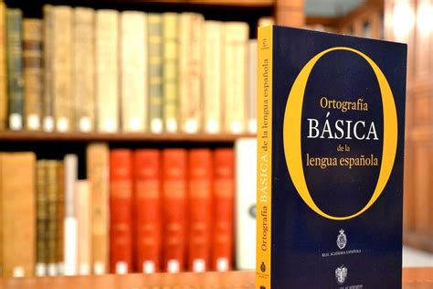 libro ortografia basica de la ortograf 237 a b 225 sica real academia espa 241 ola