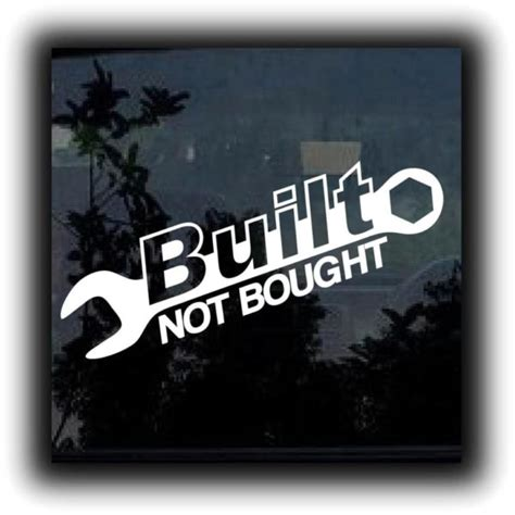 Built Not Bought built not bought wrench vinyl decal stickers custom