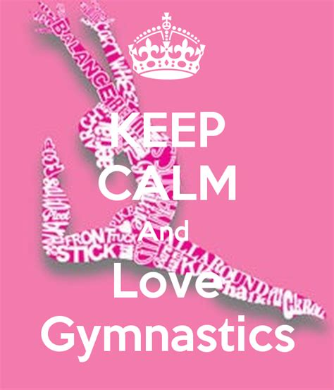 imagenes de keep calm and love gymnastics keep calm and love gymnastics poster hailey keep calm