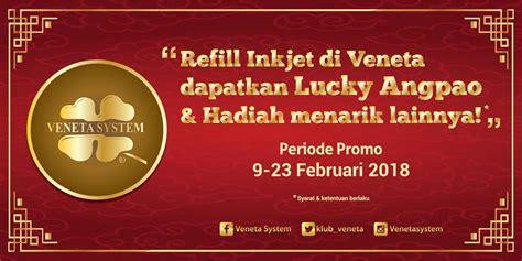 Tinta Printer Di Veneta Veneta Indonesia Promo Imlek Promo Imlek Veneta System