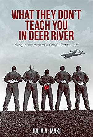 amazon com what they don t teach you in deer river ebook julia a maki kindle store
