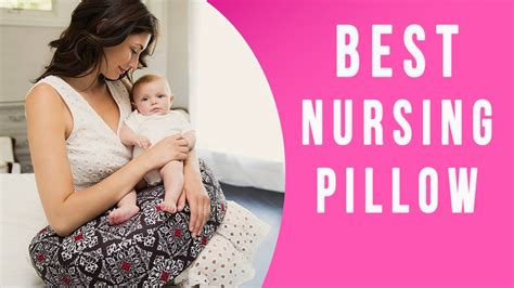best nursing pillow top 7 pillows