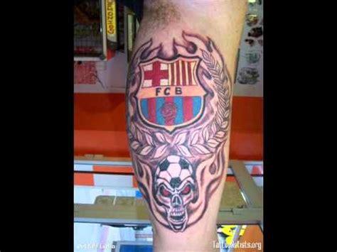 fc barcelona tattoo fc barcelona tatuaje youtube