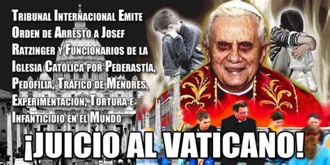 imagenes satanicas ocultas en el vaticano juicio al vaticano arresto a josef ratzinger por