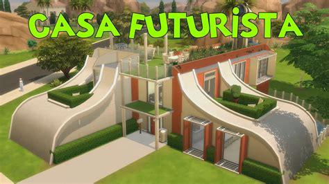 casa futurista the sims 4 casa futurista youtube