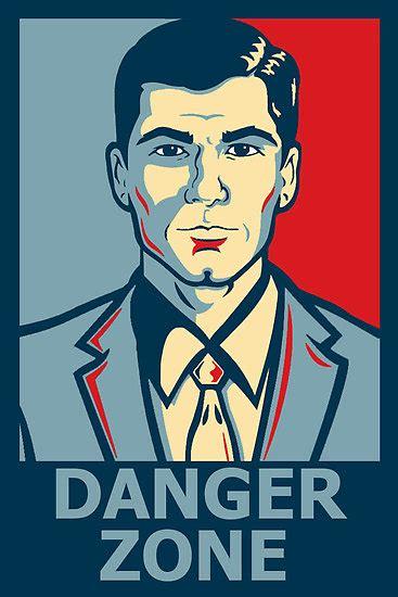 Danger Zone Meme - archer arch ready