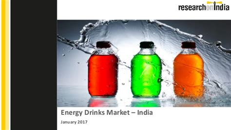 energy drink market 2017 energy drinks market in india 2017 sle