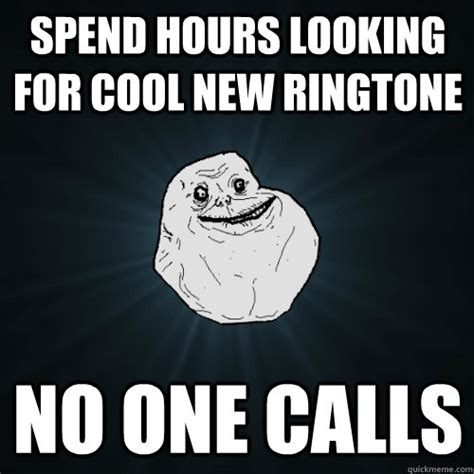 Meme Ringtones - spend hours looking for cool new ringtone no one calls