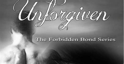 Unforgiven Forbidden Bond a page away the forbidden bond series by cat miller