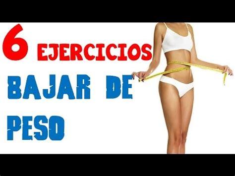 videos ejercicios gratis para bajar de peso 2016 car release date 6 ejercicios para bajar de peso rapido youtube