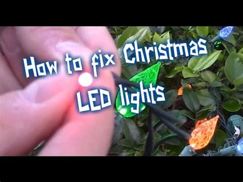 how to fix led christmas lights how to fix led christmas lights youtube