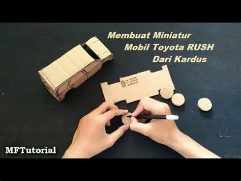 cara membuat miniatur mobil lamborghini dari kardus cara membuat miniatur mobil toyota rush dari kardus ide