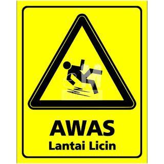 Floor Signtanda Lantai Licin stiker safety sign awas lantai licin cutting sticker