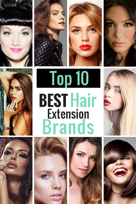 popular hair extension brands looking for the top 10 best hair extension brands in the