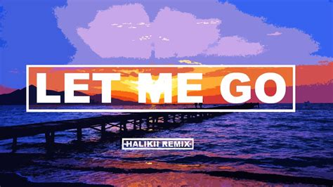 download mp3 let me go hailee hailee steinfeld alesso let me go halikii remix feat