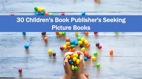 childrens picture book publishers 187 30 children s book publishers seeking picture books