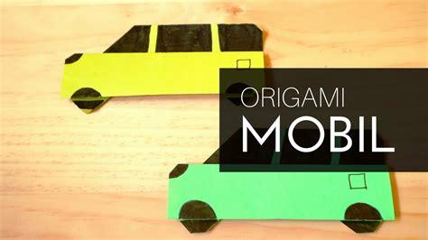 cara membuat origami mobil cara membuat origami mobil keluarga dari kertas lipat