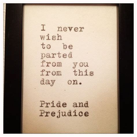 themes in pride and prejudice quotes pride and prejudice quote typed on typewriter and framed