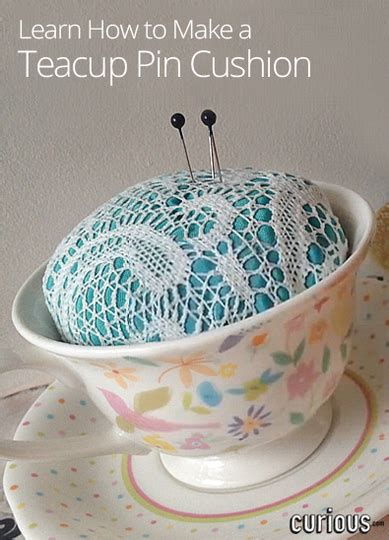 how to make a pin cusion how to make a teacup pin cushion curious com
