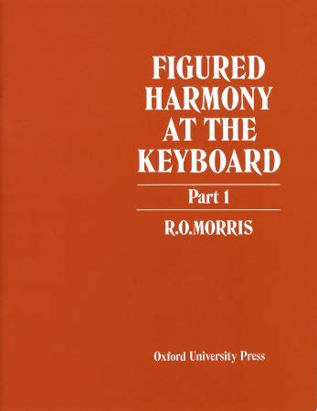 forwoods scorestore morris figured harmony   keyboard part  published  oup