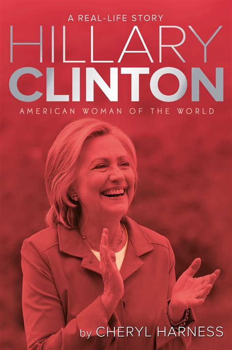 hillary clinton official biography hillary clinton book by cheryl harness official