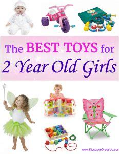 best toys for 2 year old girls for christmas what are the best toys for 2 year 12 choices she ll adore