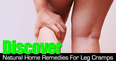 discover home remedies for leg crs