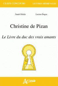 2745326333 le livre du duc des christine de pizan le livre du duc des vrais amants