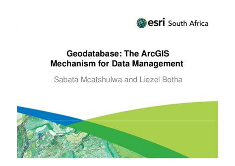 arcgis geodatabase tutorial data geodatabase the arcgis mechanism for data management