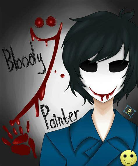 bloody painter x reader lemon creepypasta x