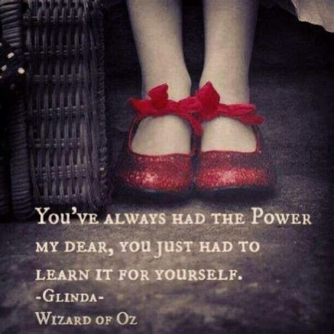 ruby slippers quote the wonderful wizard of oz quotes quotesgram
