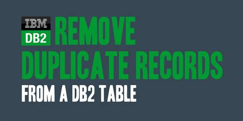 Remove Records From Remove Duplicate Records From A Db2 Table Daharveyjr