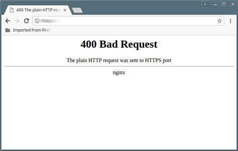 Bad Request Fix Quot The Plain Http Request Was Sent To Https Port Quot Error In Nginx
