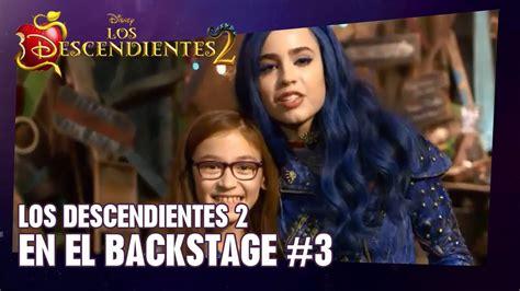 los descendientes iii rebelin los descendientes 2 en el backstage 3 protagonistas de la pel 237 cula espa 241 ol de espa 241 a youtube